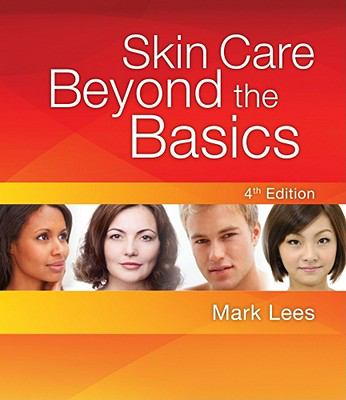 Skin Care : Beyond the Basics