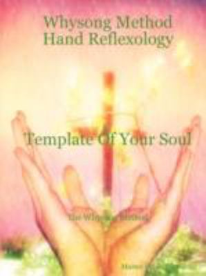 Whysong Method - Hand Reflexology