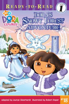 Dora's Snowy Forest Adventure (Ready-To-Read Dora the Explorer - Level 1)