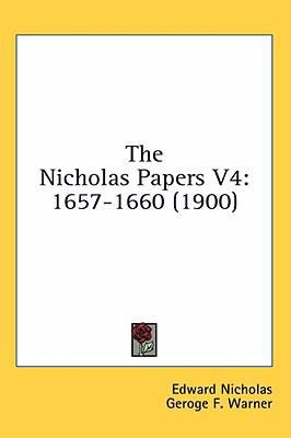 The Nicholas Papers V4: 1657-1660 (1900)
