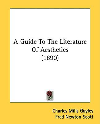 A Guide to the Literature of Aesthetics (1890)