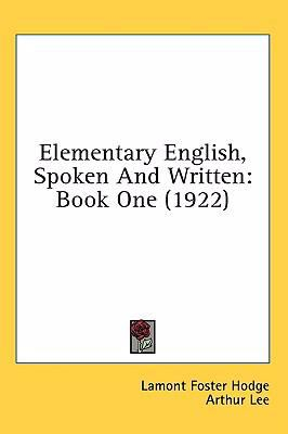 Elementary English, Spoken and Written: Book One (1922)
