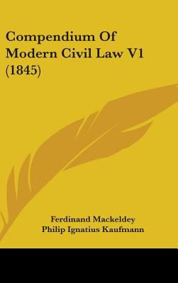Compendium of Modern Civil Law V1 (1845)