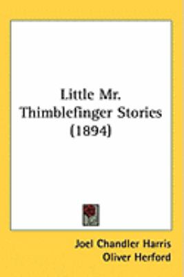 Little Mr. Thimblefinger Stories (1894)