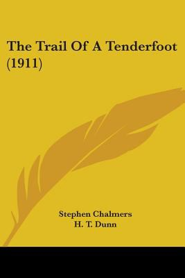 The Trail of a Tenderfoot