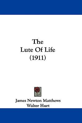 The Lute of Life (1911)