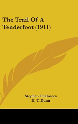 The Trail of a Tenderfoot (1911)
