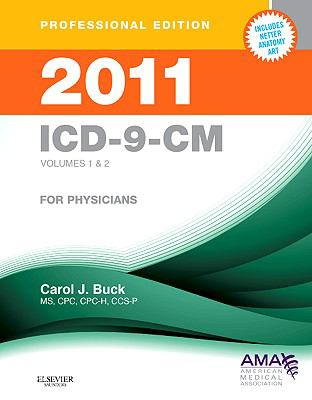 2011 ICD-9-CM, Volumes 1 and 2 Professional Edition (ICD-9 PROF VERSION VOLS 1 & 2)