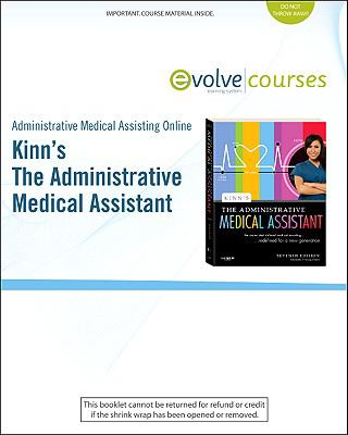 Kinn's The Administrative Medical Assistant - Admnistrative Medical Assisting Online
