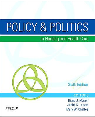 Policy and Politics in Nursing and Health Care