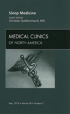 Sleep Medicine : An Issue of Medical Clinics of North America