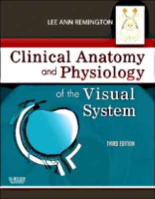 Clinical Anatomy of the Visual System