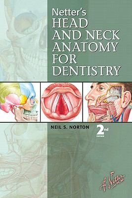 Netter's Head and Neck Anatomy for Dentistry (Netter Basic Science)