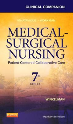 Clinical Companion for Medical-Surgical Nursing : Patient-Centered Collaborative Care