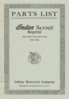 Parts List Indian Scout Reprint 1920 1921 1922 1923 1924 1925 1926