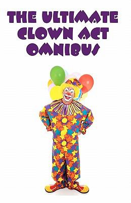 The Ultimate Clown Act Omnibus