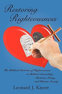 Restoring Righteousness