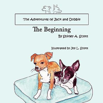 The Adventures of Jack and Dobbie: The Beginning
