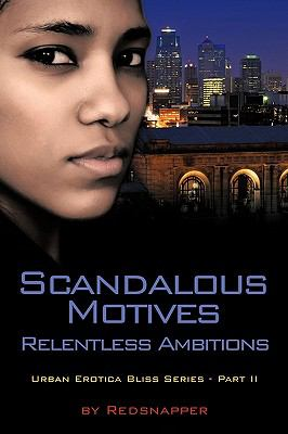Scandalous Motives - Relentless Ambitions