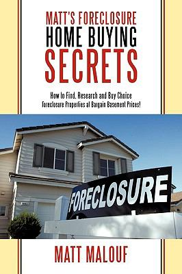 Matt's Foreclosure Home Buying Secrets