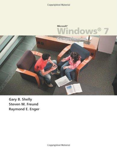 Microsoft Windows 7: Comprehensive (Sam 2010 Compatible Products)