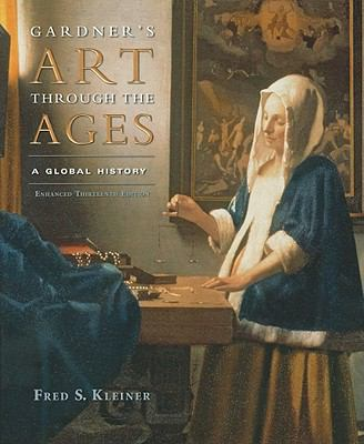 Gardner's Art Through the Ages: Global History, Enhanced Edition