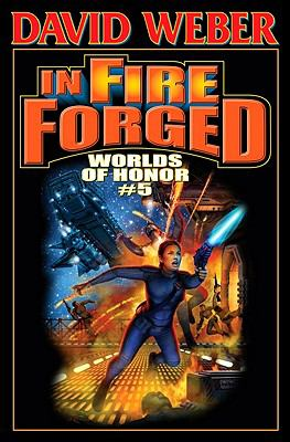 In Fire Forged : Worlds of Honor V