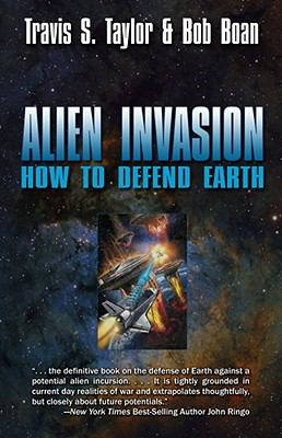 Alien Invasion: The Ultimate Survival Guide for the Ultimate Attack