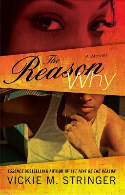 The Reason Why: A Novel