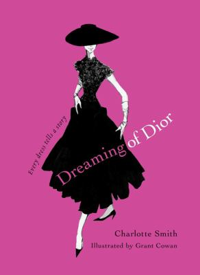 Dreaming of Dior: Every Dress Tells a Story