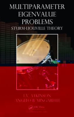 Multiparameter Eigenvalue Problems : Sturm-Liouville Theory