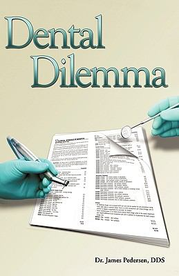 Dental Dilemma: My Experiences in the Dental HMO Field