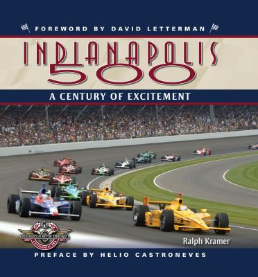 The Indianapolis 500 (slipcase ed.): A Century of Excitement
