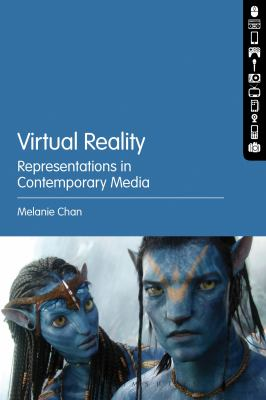 Virtual Reality : Representations in Contemporary Media
