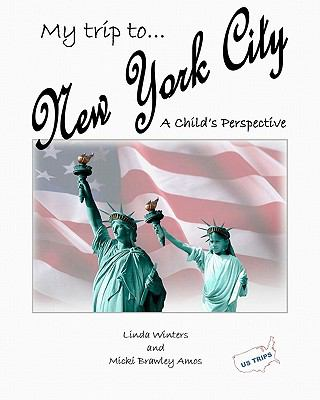 My Trip To New York City: A Child's Perspective