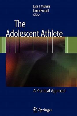 Adolescent Athlete : A Practical Approach