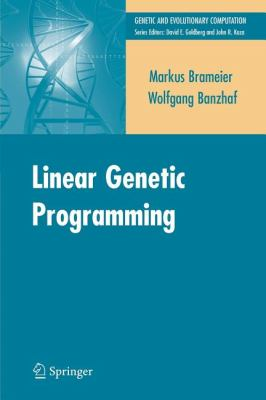 Linear Genetic Programming (Genetic and Evolutionary Computation)