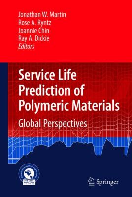Service Life Prediction of Polymeric Materials