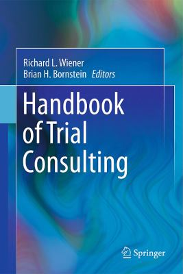 Handbook of Trial Consulting