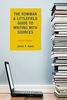 Rowman and Littlefield Guide to Writing with Sources