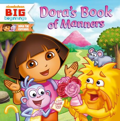 Dora's Book of Manners (Dora the Explorer - Nickelodeon Big Beginnings)