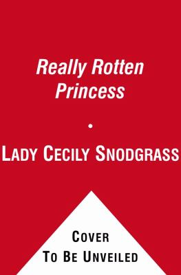 The Really Rotten Princess (Ready-to-Read. Level 2)