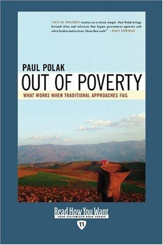 Out of Poverty (EasyRead Edition): What Works When Traditional Approaches Fail