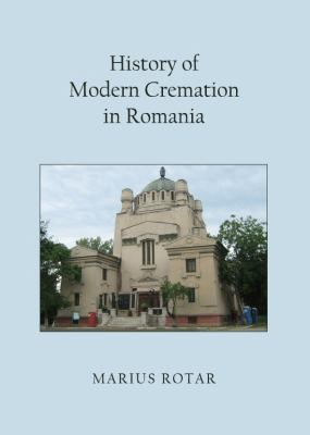History of Modern Cremation in Romania