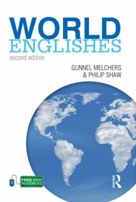World Englishes (A Hodder Education Publication)