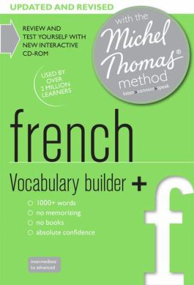 French Vocabulary Builder+: with the Michel Thomas Method (Michael Thomas Method)