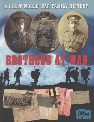 Brothers at War - A First World War Family History (One Shot)