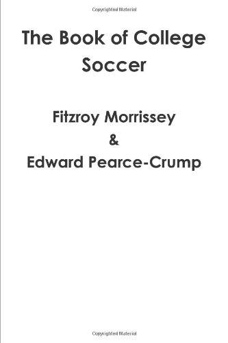 The Book of College Soccer