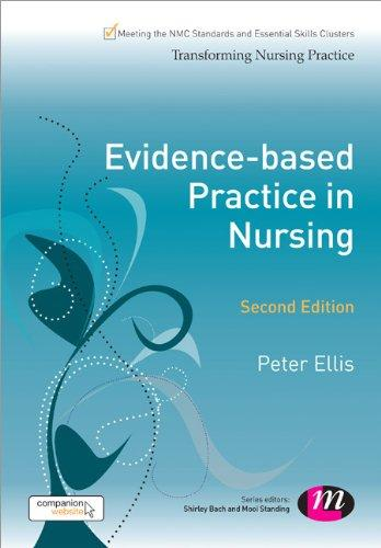 Evidence-based Practice in Nursing (Transforming Nursing Practice Series)