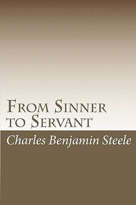 From Sinner to Servant: Traversing the fires of Hell to reach my promised land (Volume 23)